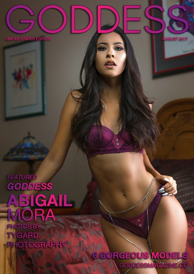 Goddess Magazine – August 2017 – Abigail Mora