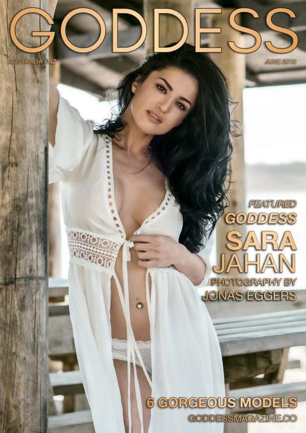 Goddess Magazine – June 2018 – Sara Jahan