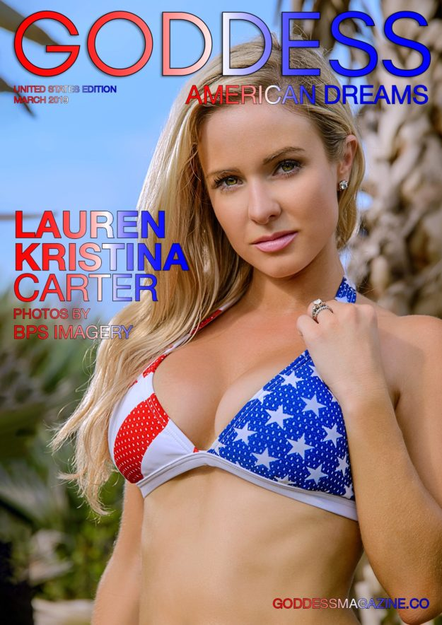 Goddess American Dreams – March 2019 – Lauren Kristina Carter
